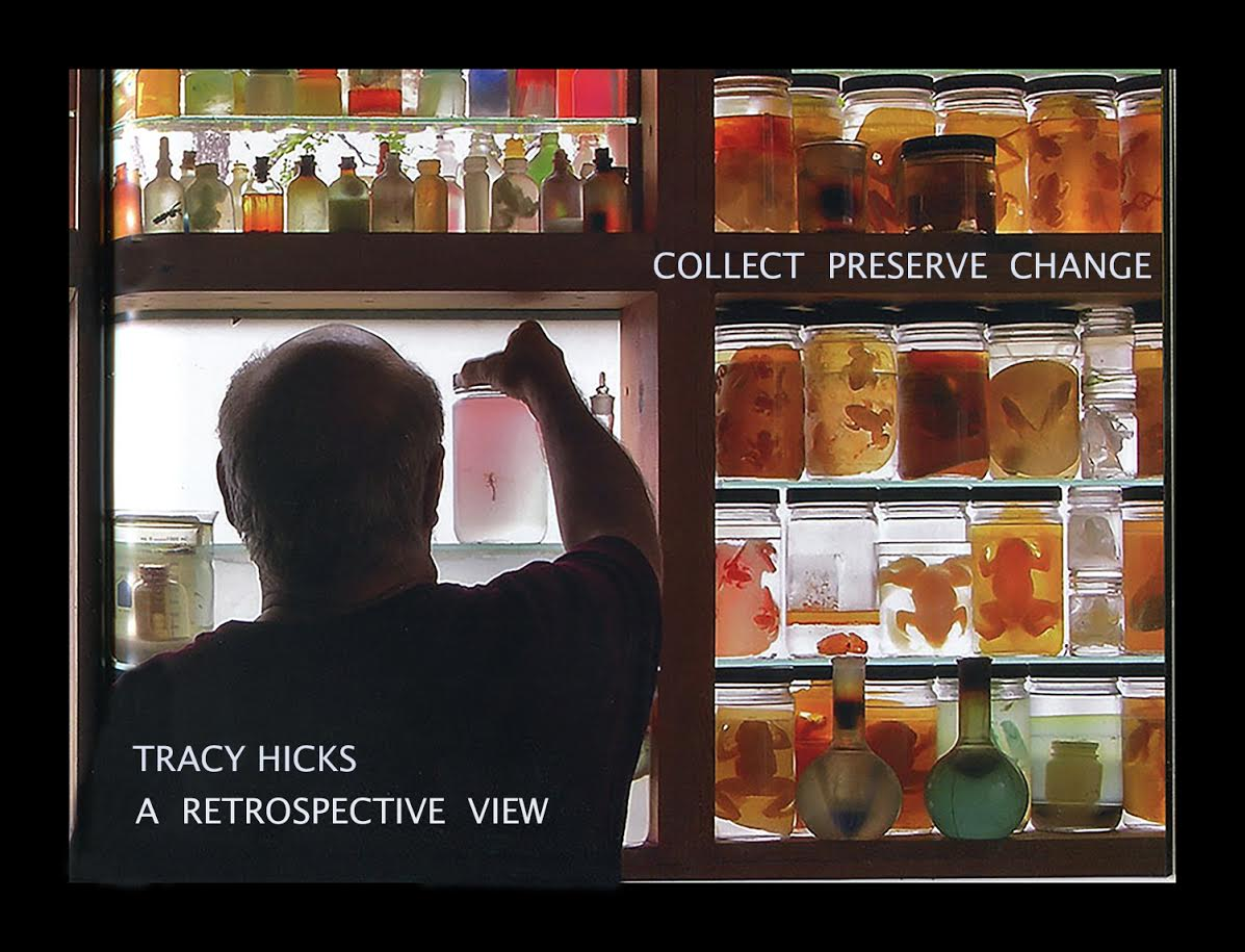 Collect/Preserve/Change, a Tracy Hicks Retrospective hosted at UTD this fall